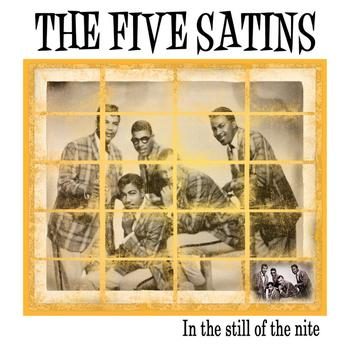The Five Satins - In The Still Of The Nite