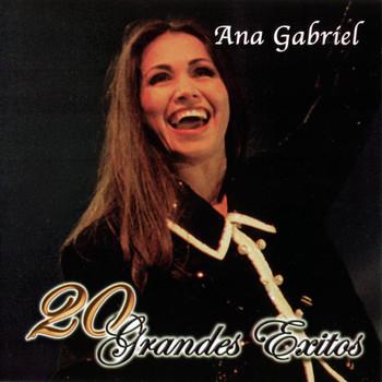 Ana Gabriel - 20 Grandes Exitos
