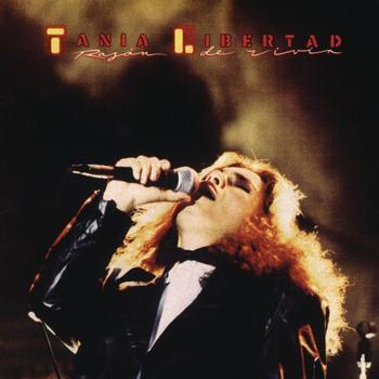 Tania Libertad - Razon De Vivir
