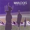 The Warlocks - Rise & Fall