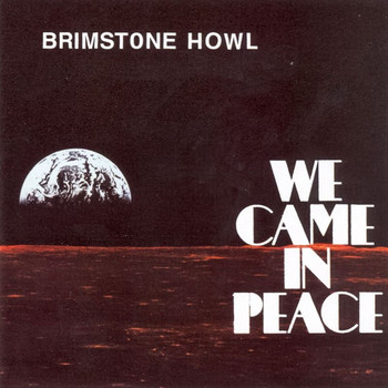 Brimstone Howl - We Came in Peace
