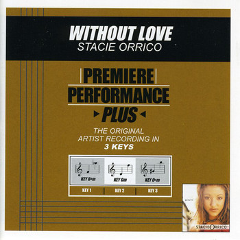 Stacie Orrico - Premiere Performance Plus: Without Love