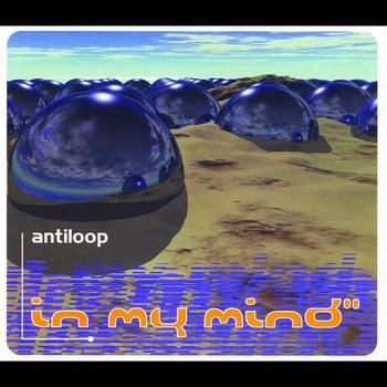 Antiloop - In My Mind