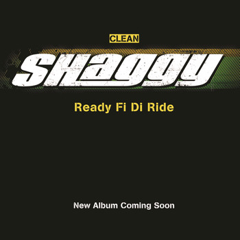 Shaggy - Ready Fi Di Ride (single)