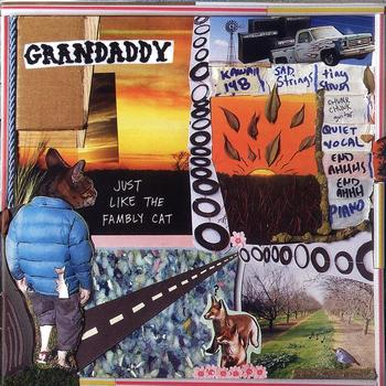 GRANDADDY - Just Like The Fambly Cat