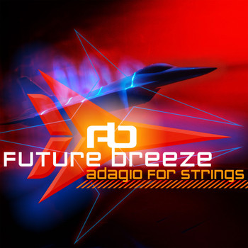 Future Breeze - Adagio For Strings