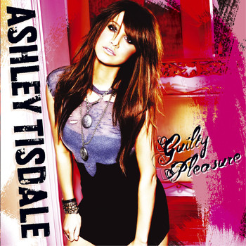 Ashley Tisdale - Guilty Pleasure