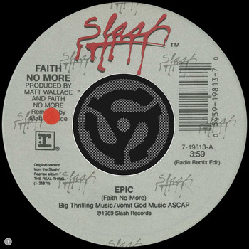 Faith No More - Epic [Radio Remix Edit] / Edge Of The World [Digital 45]