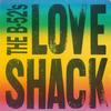 The B-52's - Love Shack [edit] / Channel Z [Digital 45]