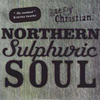 Rae & Christian - Northern Sulphuric Soul