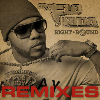 Flo Rida - Right Round Remixes