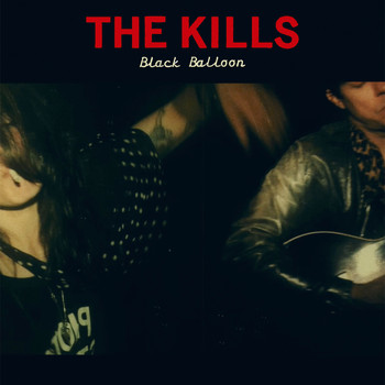 The Kills - Black Balloon
