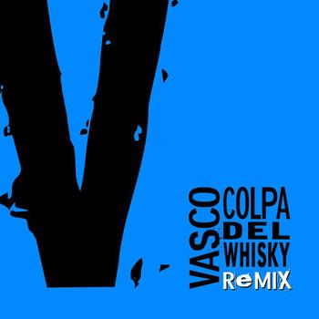 Vasco Rossi - Colpa Del Whisky Remix