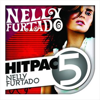 Nelly Furtado - Nelly Furtado Hit Pac - 5 Series