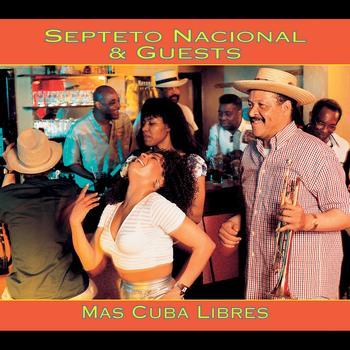 Septeto Nacional - Mas Cuba Libres
