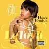 Letoya - She Ain't Got... Dance Remixes (Explicit)