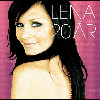 Lena Philipsson - Lena 20 År