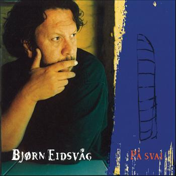 Bjørn Eidsvåg - På Svai