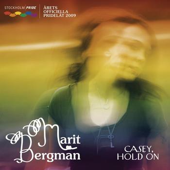 Marit Bergman - Casey, Hold On
