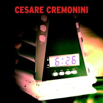 Cesare Cremonini - Le sei e ventisei