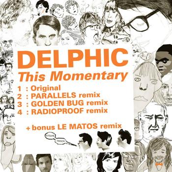 Delphic - Kitsuné: This Momentary (Bonus Track Version) - EP