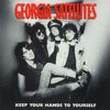 Georgia Satellites - Keep Your Hands To Yourself / Can't Stand The Pain [Digital 45]