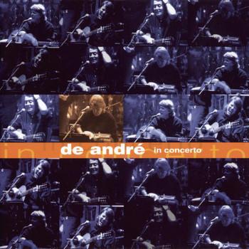 Fabrizio De Andrè - De André In Concerto
