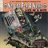 No Use For A Name - Live In A Dive