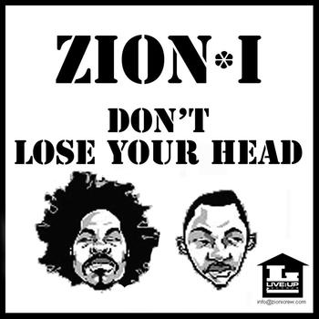 Zion I - Don't Lose Your Head