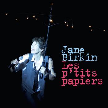 Jane Birkin - Les P'tits Papiers [Live Au Palace]