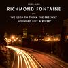 Richmond Fontaine - We Used to Think the Freeway Sounded Like a River