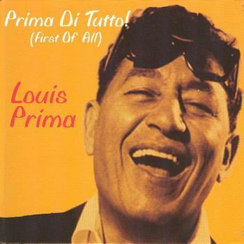 Louis Prima - Prima di Tutto