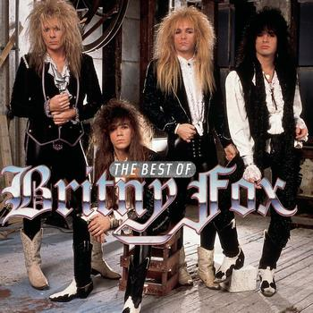 Britny Fox - The Best Of Britny Fox