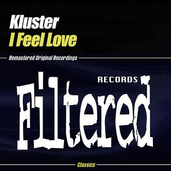 Kluster - I Feel Love