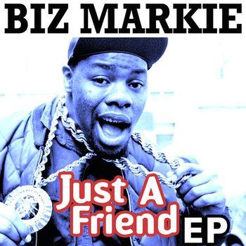 Biz Markie - Just A Friend - EP