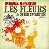 Minnie Riperton - Les Fleurs & Other Favorites (Digitally Remastered)