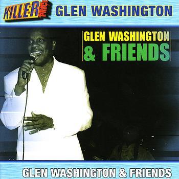 Glen Washington - Glen Washington & Friends