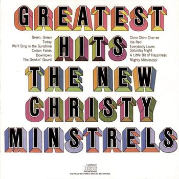 The New Christy Minstrels - The New Christy Minstrels' Greatest Hits