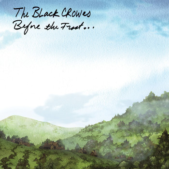 The Black Crowes - Before the Frost... Until the Freeze