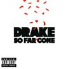 Drake - So Far Gone (Explicit Version)