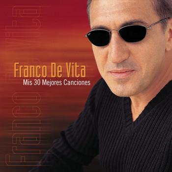Franco De Vita - Mis 30 Mejores Canciones