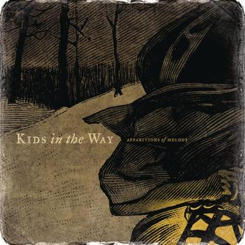 Kids In The Way - Apparitions of Melody