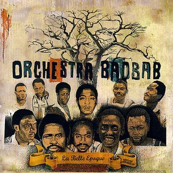 Orchestra Baobab - La Belle Epoque