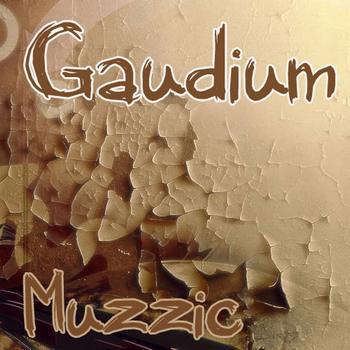 Gaudium - Muzzic