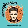 Moneybrother - Born Under a Bad Sign