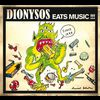 Dionysos - Eats Music