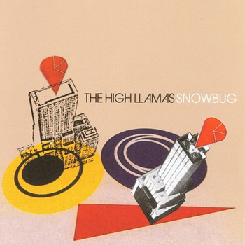 The High Llamas - Snowbug