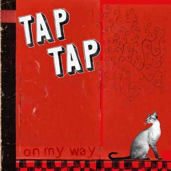 Tap Tap - On My Way