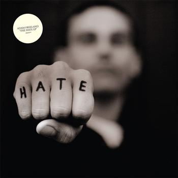 Adam Freeland - THE HATE EP