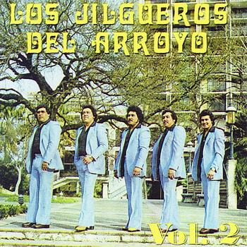 Los Jilgueros Del Arroyo - Los Jilgueros del Arroyo, Vol. 2
